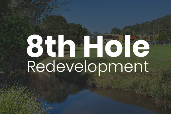 8th Hole Redevelopment
